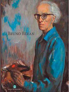 VVAA. Catàleg Exposició Bruno Beran al Museu de Mallorca. Palma, 2005